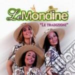 541979-le tradizioni cd musicale di Mondine Le