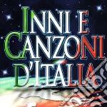 Inni E Canzoni D'Italia cd musicale di Artisti Vari
