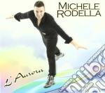 Michele Rodella - L'Aurora cd musicale di Michele Rodella