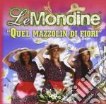 Quel mazzolin di fiori cd musicale di Mondine Le