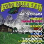 Coro Della S.a.t. - La Montanara cd musicale di CORO DELLA S.A.T.