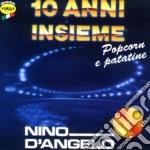 Nino D'angelo - Popcorn E Patatine cd musicale di D'ANGELO NINO