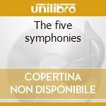 The five symphonies cd musicale di Bartholdy Mendelssohn