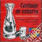 Cantade De Osteria cd musicale