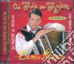 Denis Novato - Da Trieste A Triglav cd musicale di Denis Novato