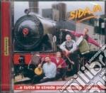 Sidaja - Tutte Le Strade Portano A Trieste cd musicale di Sidaja