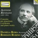 Rendano Alfonso - Concerto Per Pianoforte, 3 Pezzi Op.12, In Memoria Di G.garibaldi, In Sogno cd musicale di Alfonso Rendano