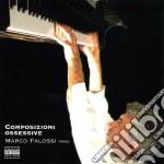 Marco Falossi - Composizioni Ossessive cd musicale di Marco Falossi