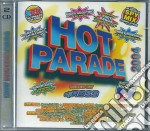 Hot Parade 2004 cd musicale di ARTISTI VARI