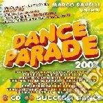 Dance Parade 2007 cd musicale di ARTISTI VARI