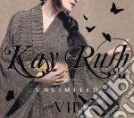 Kay Rush Presents: Unlimited VII (2 Cd) cd musicale di ARTISTI VARI