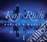 House classics 1 cd musicale di Rush Kay