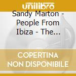 Sandy Marton - People From Ibiza - The Very B cd musicale di MARTON SANDY