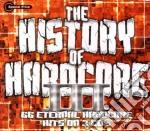 THE HISTORY OF HARDCORE III (3CD) cd musicale di ARTISTI VARI