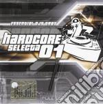 Hardcore Selecta 01 cd musicale di ARTISTI VARI