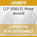(LP VINILE) Move around lp vinile di Depudee The