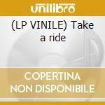 (LP VINILE) Take a ride lp vinile di Individuals The