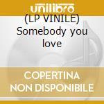 (LP VINILE) Somebody you love lp vinile di Face Dark
