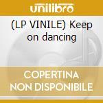 (LP VINILE) Keep on dancing lp vinile di Franco miccoli & and