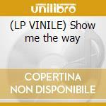 (LP VINILE) Show me the way lp vinile di Thomas