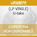 (LP VINILE) U-take lp vinile di Haze