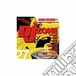 Artisti Vari - Dj Zone 27 Dance Session Vol.11 cd musicale di ARTISTI VARI
