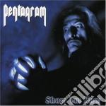 Pentagram - Show 'em How cd musicale di PENTAGRAM