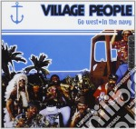 Village People - Go West In The Navy cd musicale di VILLAGE PEOPLE