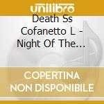Death Ss Cofanetto L - Night Of The Living Death Ss cd musicale di Death ss cofanetto l