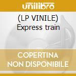 (LP VINILE) Express train lp vinile di D-code