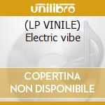 (LP VINILE) Electric vibe lp vinile di Urbano Ritmo