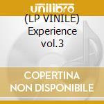 (LP VINILE) Experience vol.3 lp vinile di Shock Mental
