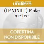 (LP VINILE) Make me feel lp vinile di People Smiling