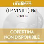 (LP VINILE) Nur shans lp vinile di Back to basics