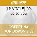 (LP VINILE) It's up to you lp vinile di Layo & bushwacka!