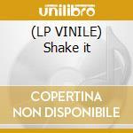 (LP VINILE) Shake it lp vinile di Lee-cabrera feat. al