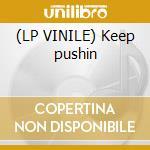(LP VINILE) Keep pushin lp vinile di Day Inaya