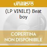 (LP VINILE) Beat boy lp vinile di Gian luca ghezzi vs