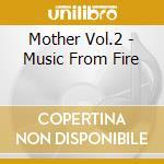 MOTHER VOL.2 cd musicale di ARTISTI VARI