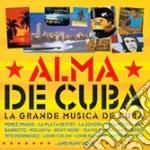 Alma De Cuba - La Grande Musica De Cuba cd musicale di ALMA DE CUBA