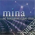 Mina - ...se Tornasse Caso Mai cd musicale di Artisti Vari