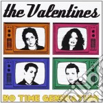 Valentines - No Time Generation cd musicale di VALENTINES