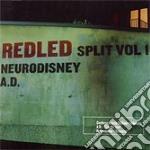 REDLED SPLIT VOL.1 cd musicale di A.d./neurodisney