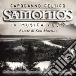 Capodanno Celtico - Estate Di San Martino cd musicale di ARTISTI VARI