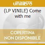 (LP VINILE) Come with me lp vinile di Es Manuel
