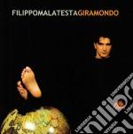 Filippo Malatesta - Giramondo cd musicale di MALATESTA FILIPPO