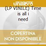 (LP VINILE) Time is all i need lp vinile di Deniro