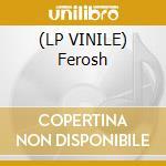 (LP VINILE) Ferosh lp vinile di T Alat