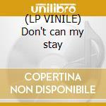 (LP VINILE) Don't can my stay lp vinile di Krash