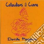 Davide Maggioni - Collaudami Il Cuore cd musicale di MAGGIONI DAVIDE